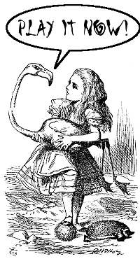 "Alice Liddell with a flamingo and the words ""Play it now!"""