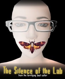 The Silence of the Lab - from the terrifying best seller